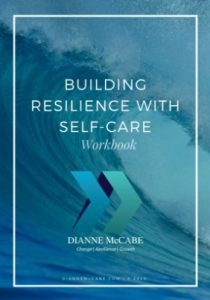 Building Resilience Workbook by Dianne McCabe